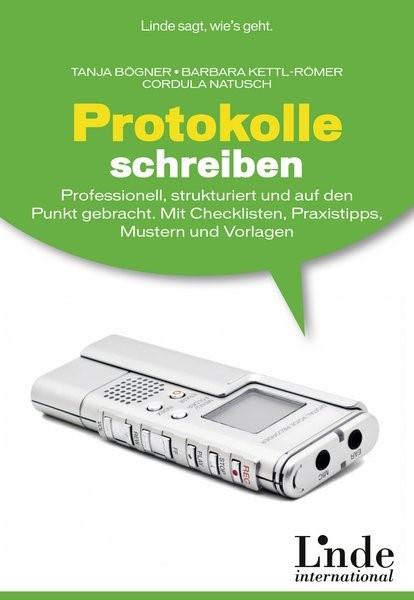 Abbildung von Bögner / Kettl-Römer / Natusch | Protokolle schreiben | 1. Auflage 2013 | 2013