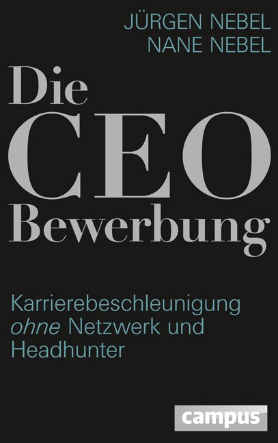 Die CEO-Bewerbung | Nebel / Nebel, 2013 | Buch (Cover)