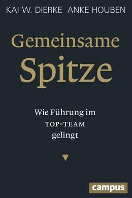 Abbildung von Dierke / Houben | Gemeinsame Spitze | 1. Auflage | 2013 | beck-shop.de