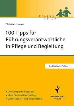 Abbildung von Lummer | 100 Tipps für Führungsverantwortliche in Pflege und Begleitung | 1. Auflage | 2013 | beck-shop.de
