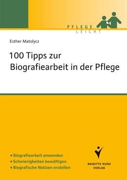 Abbildung von Matolycz | 100 Fragen zur Biografiearbeit | 2013 | Biografiearbeit anwenden. Schw...