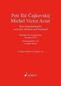 Peter Tschaikowsky - Michel Victor Acier | Braun, 2013 | Buch (Cover)