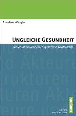 Abbildung von Wengler | Ungleiche Gesundheit | 1. Auflage | 2013 | 2 | beck-shop.de