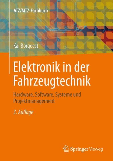 Elektronik in der Fahrzeugtechnik | Borgeest | 3., akt. und verb. Aufl. 2014, 2013 | Buch (Cover)