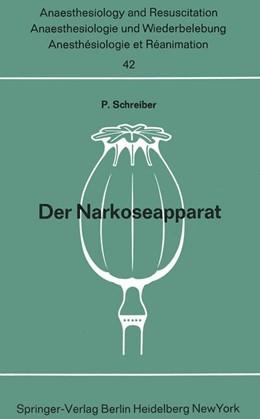 Abbildung von Schreiber | Der Narkoseapparat | 2. Aufl. 1969 | 1970 | 42