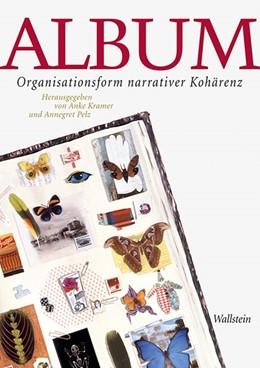Abbildung von Kramer / Pelz | Album | 2013 | Organisationsform narrativer K...