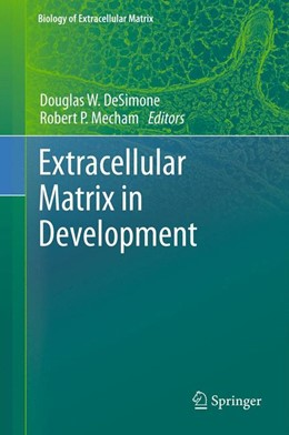 Abbildung von DeSimone / Mecham | Extracellular Matrix in Development | 2013