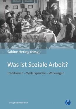 Abbildung von Hering   Was ist Soziale Arbeit?   2013   Traditionen – Widersprüche – W...
