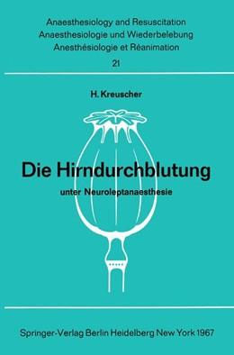 Abbildung von Kreuscher | Die Hirndurchblutung unter Neuroleptanaesthesie | 1967 | Tierexperimentelle Untersuchun... | 21