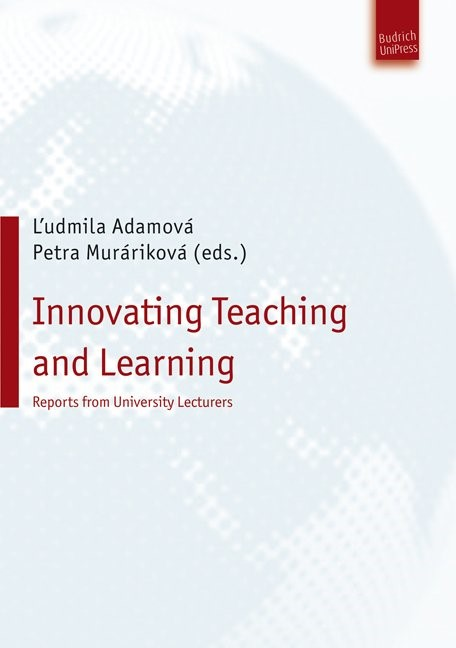 Abbildung von Adamová / Muráriková, PhD. | Innovating Teaching and Learning | 2013