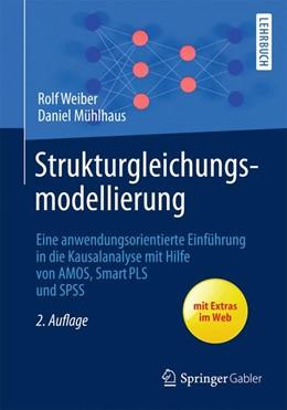 Abbildung von Weiber / Mühlhaus | Strukturgleichungsmodellierung | 2. Auflage | 2013 | beck-shop.de