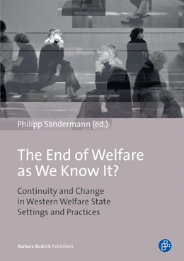Abbildung von Sandermann   The End of Welfare as We Know It?   2014   Continuity and Change in Weste...