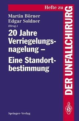 Abbildung von Börner / Soldner | 20 Jahre Verriegelungsnagelung — Eine Standortbestimmung | 1993 | 229