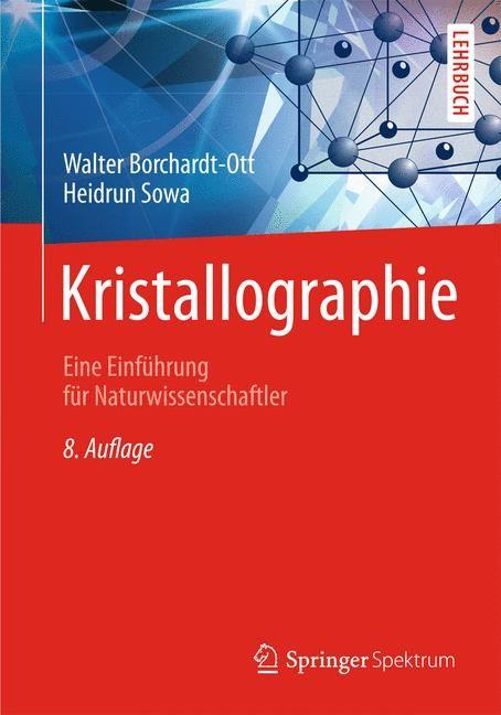 Kristallographie | Borchardt-Ott / Sowa, 2013 | Buch (Cover)