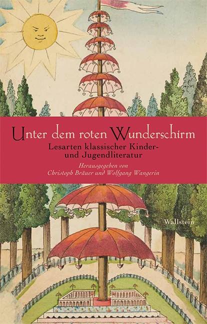 Unter dem roten Wunderschirm | Bräuer / Wangerin, 2013 | Buch (Cover)