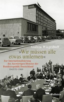 Abbildung von Wiegeshoff   »Wir müssen alle etwas umlernen«   2013   Zur Internationalisierung des ...