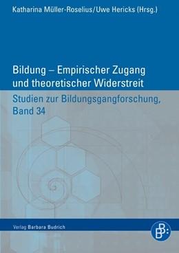 Abbildung von Müller-Roselius / Hericks | Bildung – Empirischer Zugang und theoretischer Widerstreit | 2013 | 34