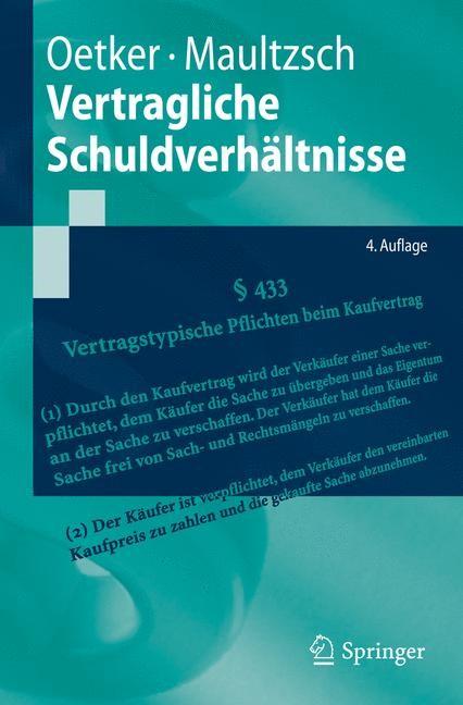 Vertragliche Schuldverhältnisse | Oetker / Maultzsch | 4. Auflage, 2013 | Buch (Cover)