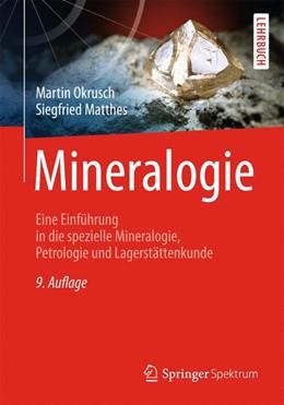 Abbildung von Okrusch / Matthes | Mineralogie | 2013 | Eine Einführung in die speziel...