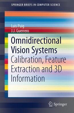 Abbildung von Puig / Guerrero | Omnidirectional Vision Systems | 2013 | Calibration, Feature Extractio...