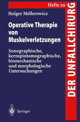 Abbildung von Mellerowicz   Operative Therapie von Muskelverletzungen   1996   Sonographische, kernspintomogr...   259