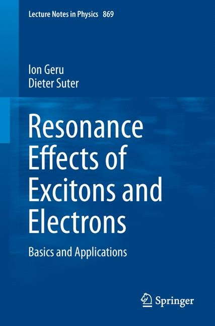 Abbildung von Geru / Suter   Resonance Effects of Excitons and Electrons   2013