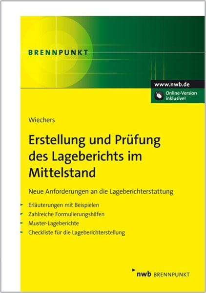 Erstellung und Prüfung des Lageberichts im Mittelstand | Wiechers, 2013 (Cover)