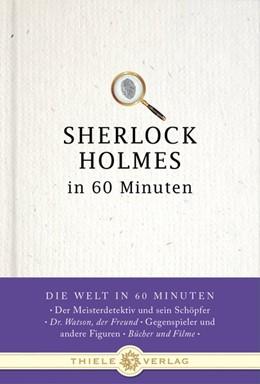 Abbildung von Kastner | Sherlock Holmes in 60 Minuten | 1. Auflage | 2013 | beck-shop.de