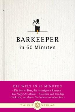Abbildung von Lueckel | Barkeeper in 60 Minuten | 1. Auflage | 2013 | beck-shop.de