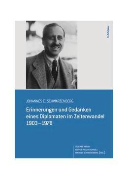 Abbildung von Meran-Schwarzenberg / Miller-Aichholz / Schwarzenberg | Johannes E. Schwarzenberg | 2013 | Erinnerungen und Gedanken eine...