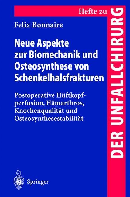 Abbildung von Bonnaire | Neue Aspekte zur Biomechanik und Osteosynthese von Schenkelhalsfrakturen | 2000