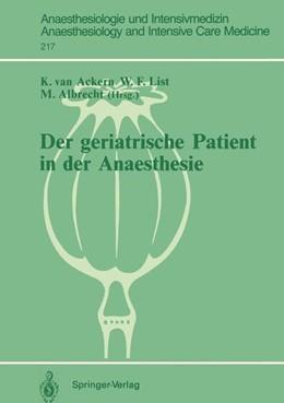 Abbildung von Ackern / List / Albrecht | Der geriatrische Patient in der Anaesthesie | 1991 | 217