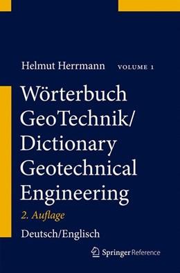 Abbildung von Herrmann / Bucksch | Wörterbuch GeoTechnik/Dictionary Geotechnical Engineering | 2013 | Deutsch–Englisch/German–Englis...