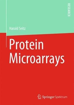 Abbildung von Seitz | Protein Microarrays | 1. Auflage | 2020 | beck-shop.de