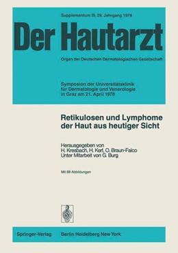 Abbildung von Kresbach / Kerl / Braun-Falco | Retikulosen und Lymphome der Haut aus heutiger Sicht | 1979 | Symposion der Universitätsklin... | 3