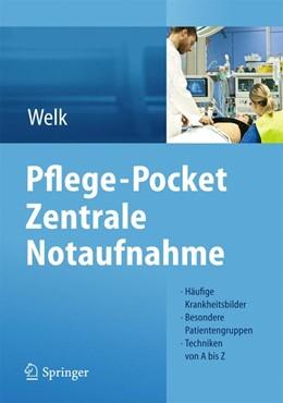 Abbildung von Welk   Pflege-Pocket Zentrale Notaufnahme   1. Auflage   2013   beck-shop.de