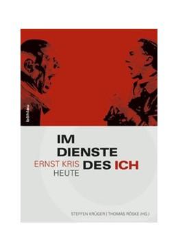 Abbildung von Krüger / Röske | Im Dienste des Ich | 2013 | Ernst Kris heute
