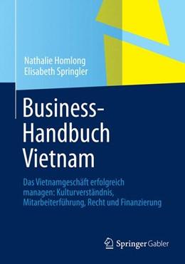 Abbildung von Homlong / Springler   Business-Handbuch Vietnam   2014   2013   Das Vietnamgeschäft erfolgreic...