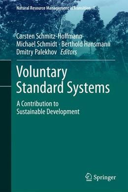 Abbildung von Schmitz-Hoffmann / Schmidt / Hansmann / Palekhov | Voluntary Standard Systems | 2014 | A Contribution to Sustainable ... | 1