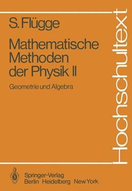Abbildung von Flügge | Mathematische Methoden der Physik II | 1. Auflage | 1980 | beck-shop.de