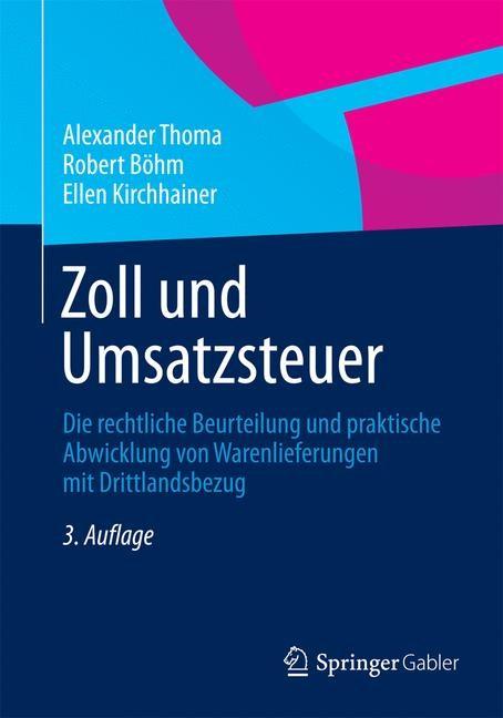 Zoll und Umsatzsteuer | Thoma / Böhm / Kirchhainer | 3. Auflage, 2015 | Buch (Cover)