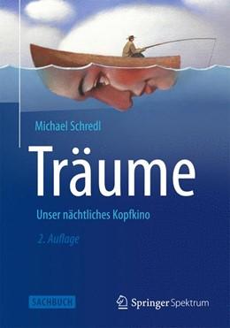 Abbildung von Schredl | Träume | 2. Auflage | 2013 | beck-shop.de