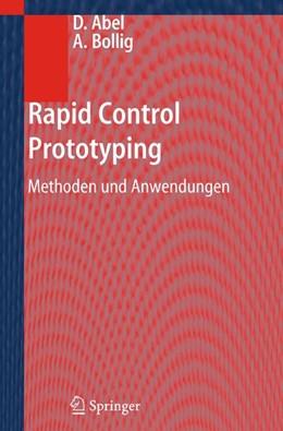 Abbildung von Abel / Bollig | Rapid Control Prototyping | 2012 | Methoden und Anwendungen