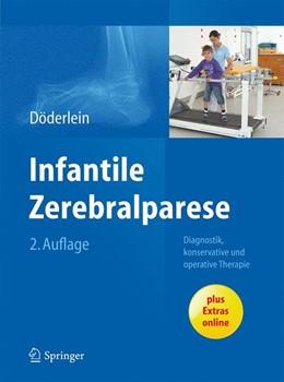 Abbildung von Döderlein   Infantile Zerebralparese   2. Auflage   2015   Diagnostik, konservative und o...