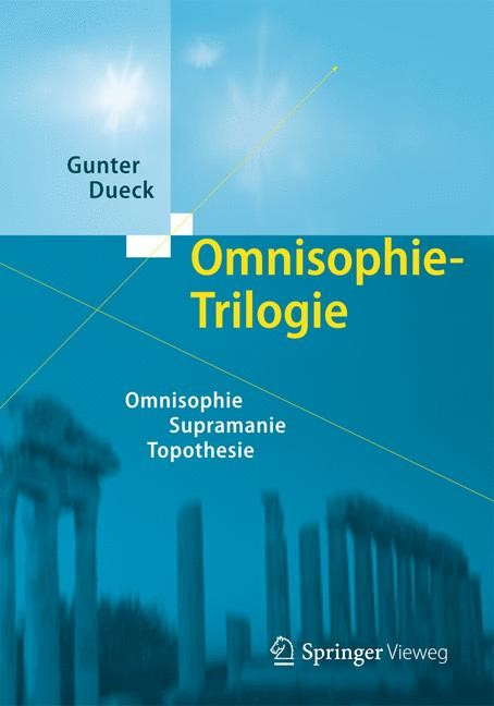 Omnisophie-Trilogie | Dueck, 2013 | Buch (Cover)