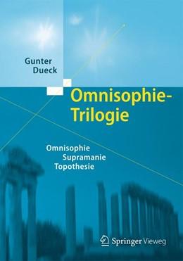 Abbildung von Dueck | Omnisophie-Trilogie | 2013 | Omnisophie - Supramanie - Topo...