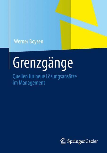 Grenzgänge im Management | Boysen, 2013 | Buch (Cover)
