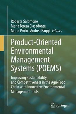 Abbildung von Salomone / Clasadonte / Proto / Raggi | Product-Oriented Environmental Management Systems (POEMS) | 2013 | Improving Sustainability and C...