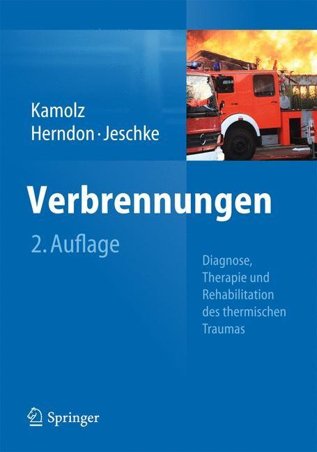 Verbrennungen   Kamolz / Herndon / Jeschke   2. Aufl. 2090, 2090   Buch (Cover)