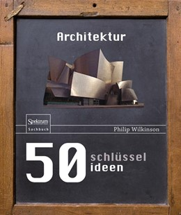 Abbildung von Wilkinson | 50 Schlüsselideen Architektur | 2013